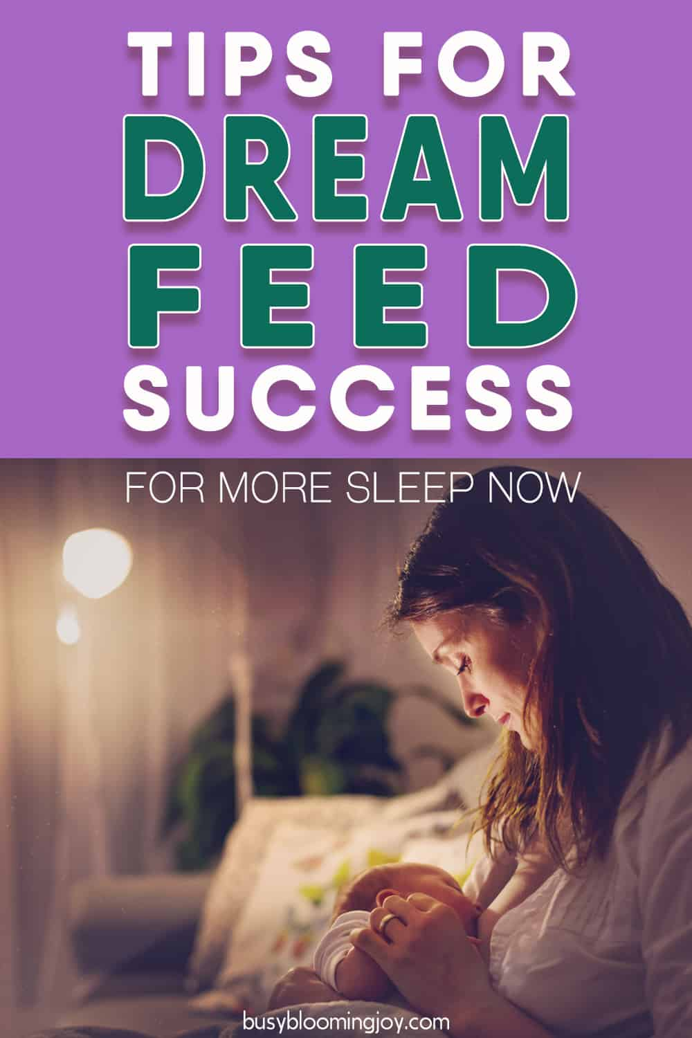 The Dream Feed: An insanely simple solution to dramatically more sleep