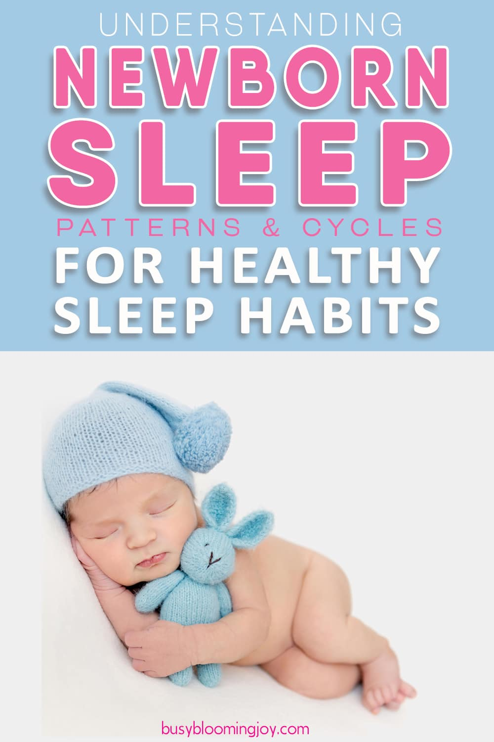 Newborn sleep patterns and cycles