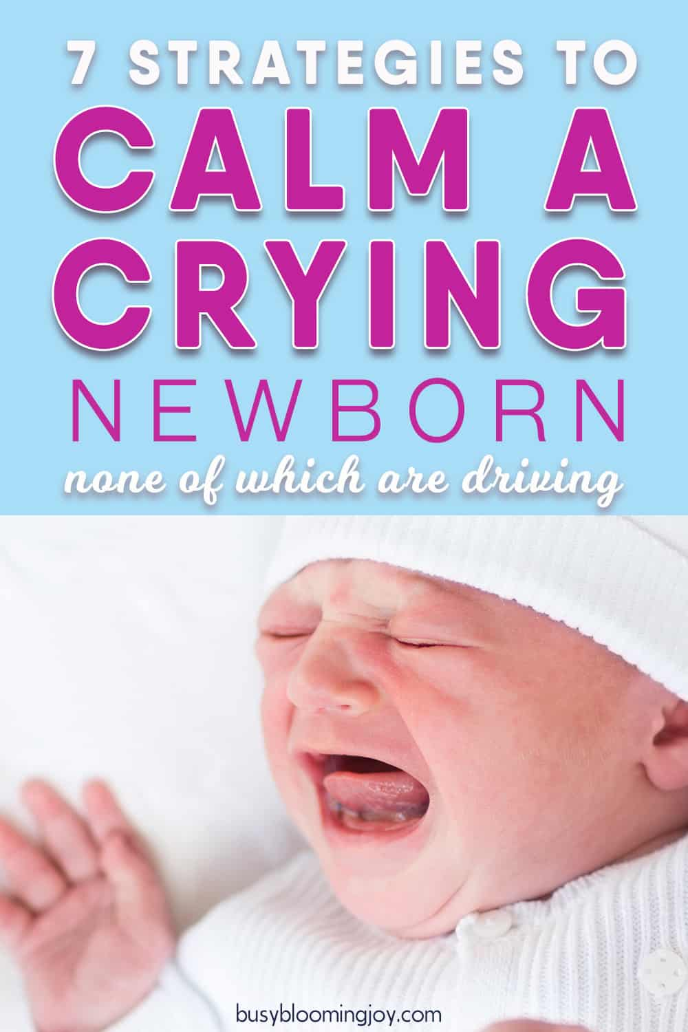 how to calm a fussy crying newborn