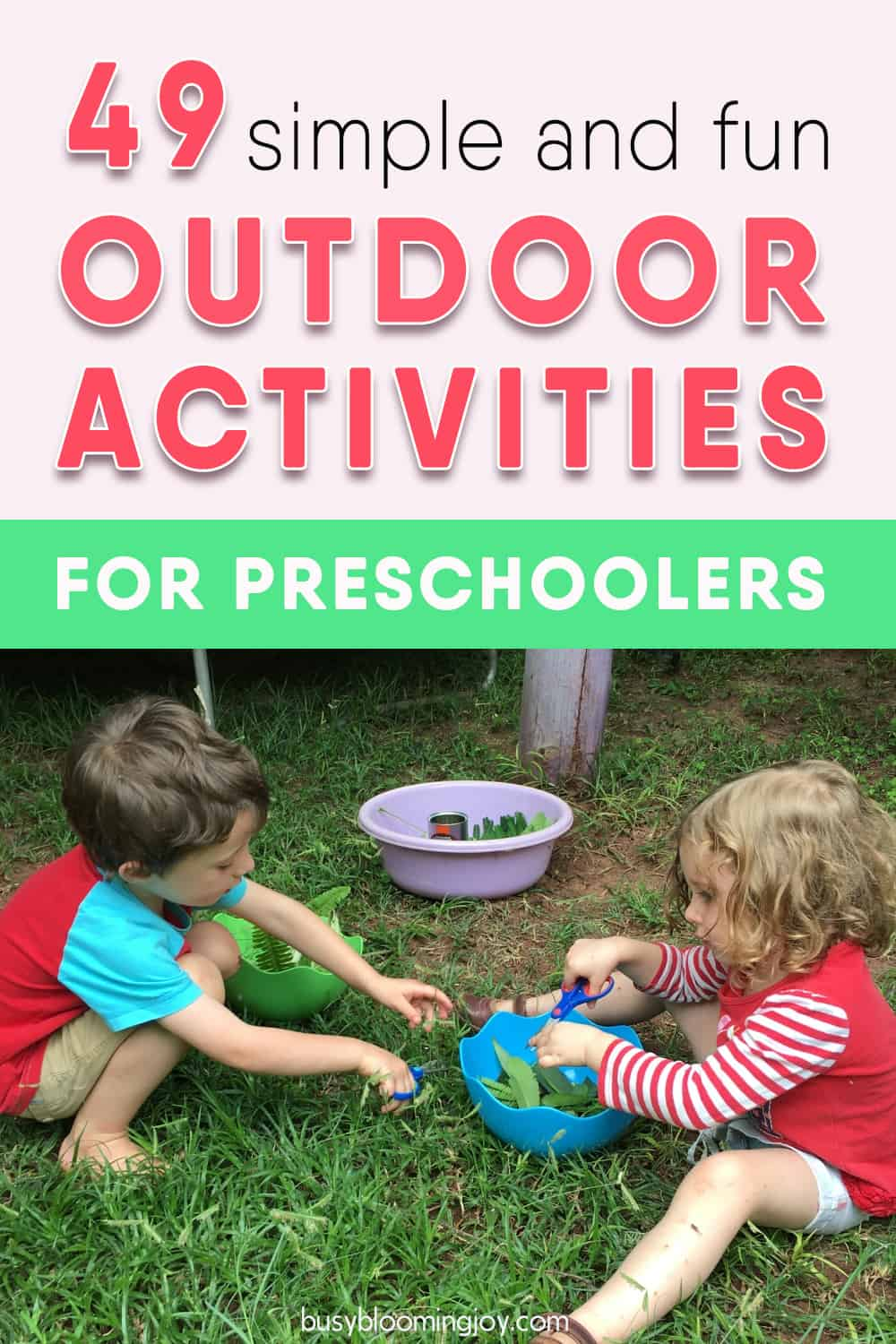 49 Simple & fun outdoor activities for preschoolers (that toddlers will love too)