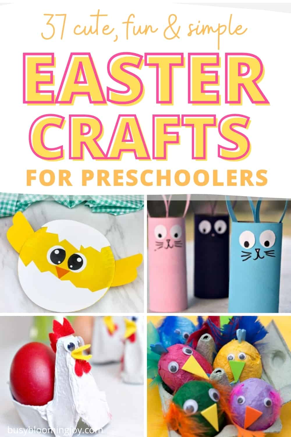 37+ Easter crafts for preschoolers: simple, adorable and lots of fun (even for mom!)