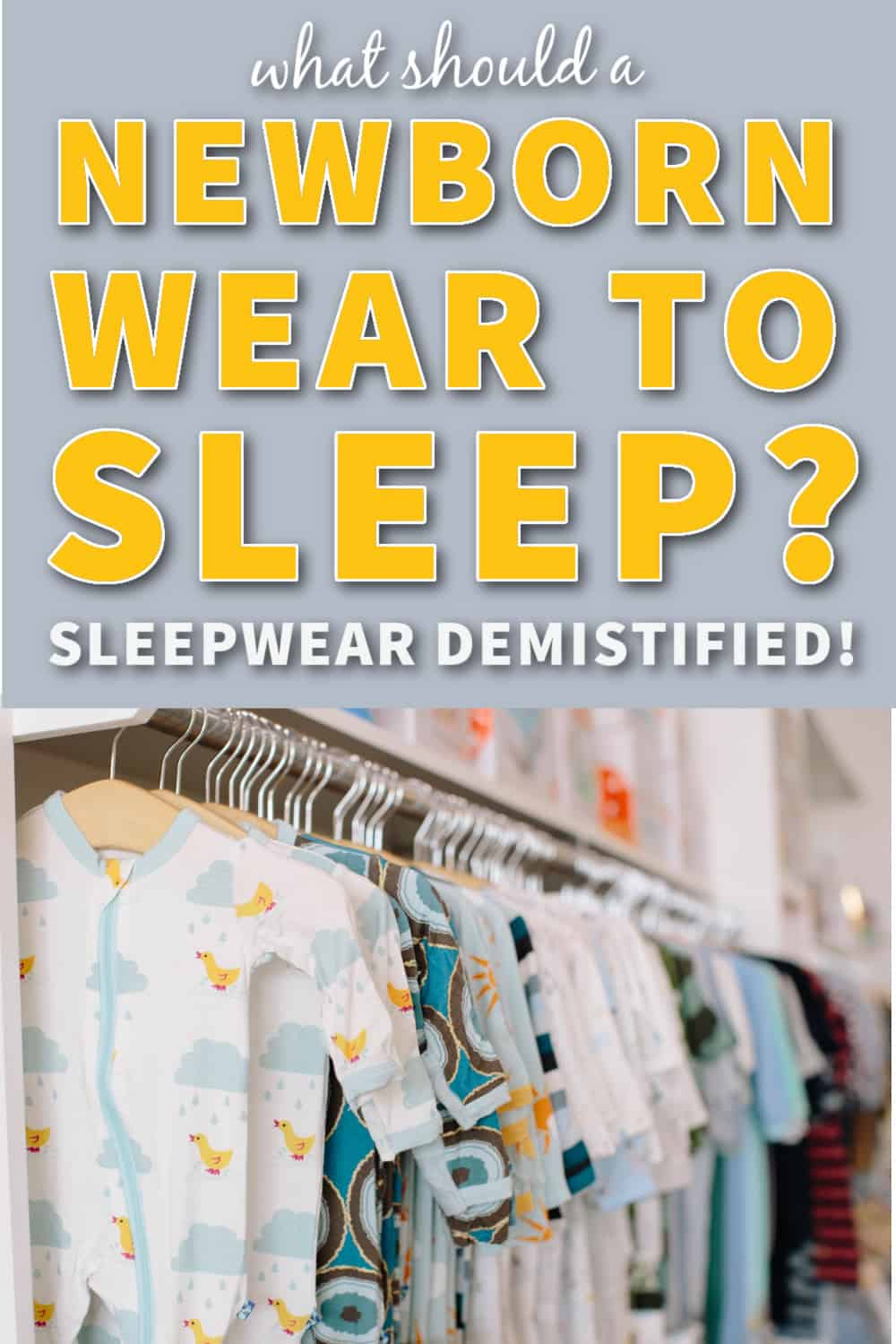 what should a newborn wear to sleep in at night feature image